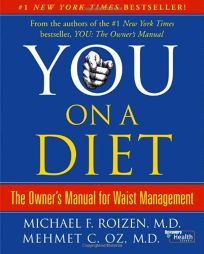 You on a Diet: The Owners Manual for Waist Management