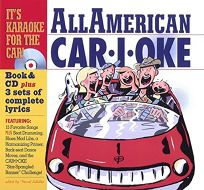 All-American Car-I-Oke [With CD]