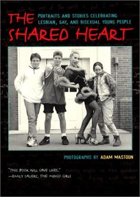 THE SHARED HEART: Portraits and Stories Celebrating Lesbian
