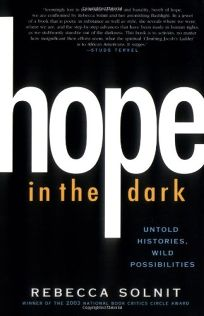 HOPE IN THE DARK: Untold Histories