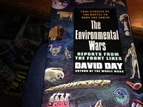 The Environmental Wars: Reports from the Front Lines