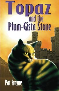 Topaz and the Plum-Gista Stone