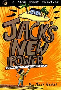 Jacks New Power: Stories from a Caribbean Year
