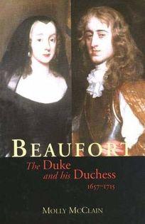 BEAUFORT: The Duke and His Duchess