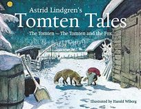 Astrid Lindgrens Tomten Tales: The Tomten and the Tomten and the Fox