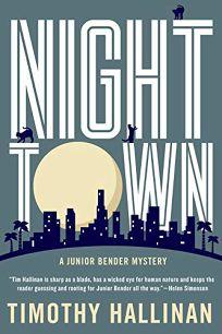 Nighttown: A Junior Bender Mystery