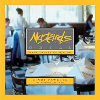MUSTARDS GRILL: Napa Valley Cookbook