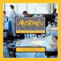 MUSTARDS GRILL: Napa Valley Cookbook