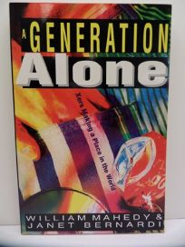 A Generation Alone: Xers Making a Place in the World