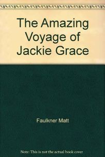 The Amazing Voyage of Jackie Grace