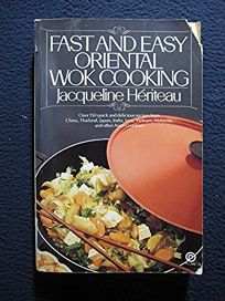 Fast and Easy Oriental Wok Cooking