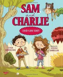 Sam and Charlie and Sam Too!
