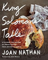 King Solomons Table: A Culinary Exploration of Jewish Cooking from Around the World