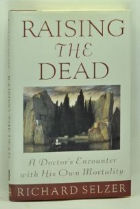 Raising the Dead: 2a Doctors Encounter with His Own Mortality