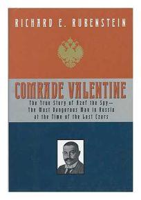 Comrade Valentine: Russian Terrorist and Master Spy