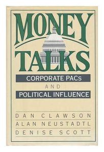 Money Talks: Corporate Pacs and Political Influence