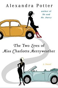 The Two Lives of Miss Charlotte Merryweather
