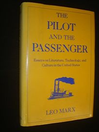 The Pilot and the Passenger: Essays on Literature