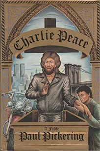 Charlie Peace: A Fable