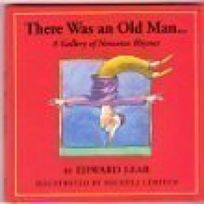 There Was an Old Man--: A Gallery of Nonsense Rhymes