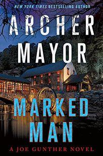 Marked Man: A Joe Gunther Novel
