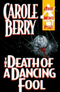 The Death of a Dancing Fool