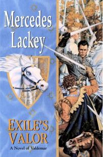 EXILES VALOR: A Novel of Valdemar