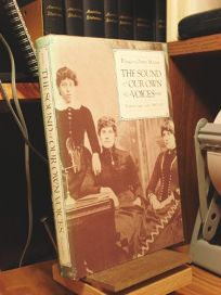 The Sound of Our Own Voices: Womens Study Clubs 1860-1910