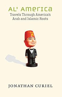 Al America: Travels Through Americas Arab and Islamic Roots