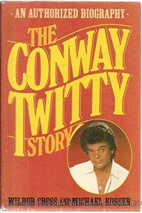 Conway Twitty Story