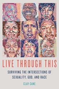 Live Through This: Surviving the Intersections of Sexuality