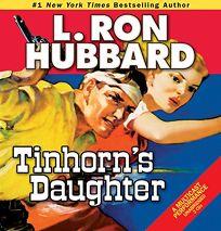 Tinhorns Daughter