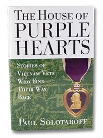 House of Purple Hearts: Stories of Vietnam Vets Who Find Their Way Back