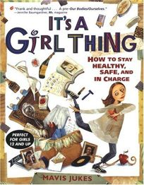 Its a Girl Thing: How to Stay Healthy