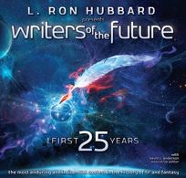 L. Ron Hubbard Presents Writers of the Future: The First 25 Years