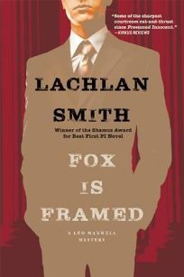 Fox Is Framed: A Leo Maxwell Mystery