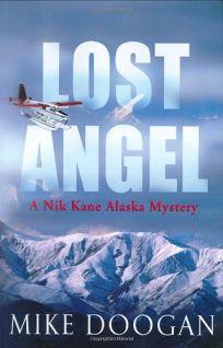 Lost Angel: A Nik Kane Alaska Mystery