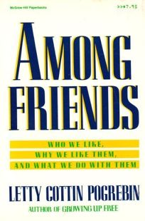 Among Friends: Who We Like