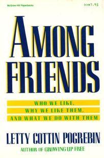 Among Friends: Who We Like