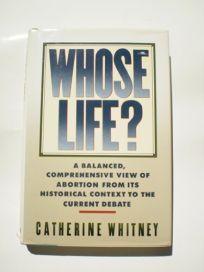 Whose Life?: A Balanced