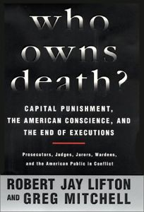 Who Owns Death? Capital Punishment