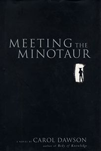 Meeting the Minotaur