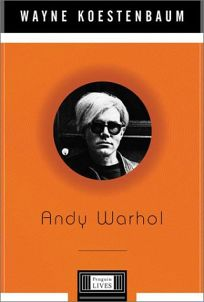 ANDY WARHOL: A Penguin Life