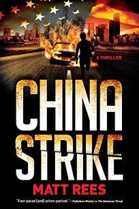 China Strike: An ICE Thriller