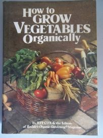 How to Grow Vegetables Organically