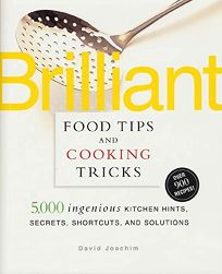 BRILLIANT FOOD TIPS & COOKING TRICKS: 5