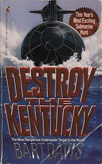 Destroy the Kentucky: Destroy the Kentucky