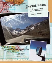 Travel Notes: 22 Thousand Miles Across the Americas