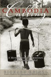 Cambodia Calling: A Memoir from the Frontlines of Doctors Without Borders