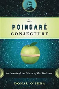 The Poincar Conjecture: In Search of the Shape of the Universe